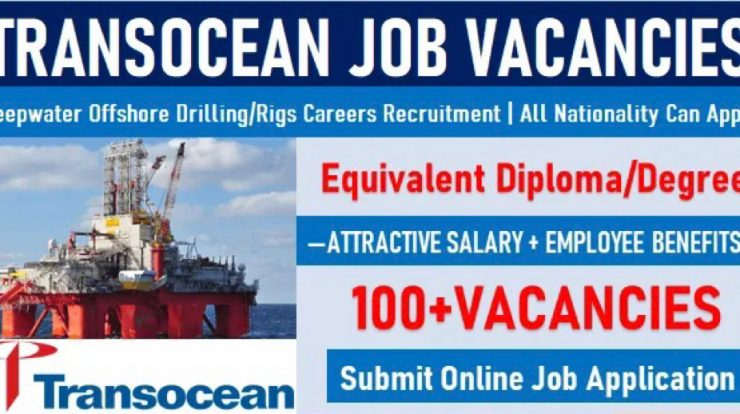 Transocean Careers | Exciting Job Vacancy Openings